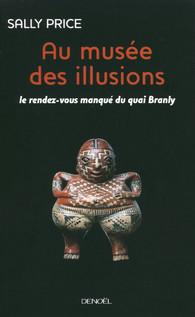Au Musée Des Illusions Sally Price Médiations éditions Denoël